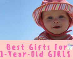 Best Gifts For 1-Year-Old Girls