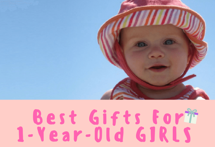 16 Best Gifts For 1 Year Old Girls Sweet And Fun