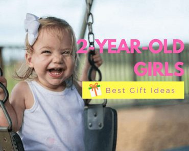 12 Best Gifts For a 2-Year-Old Girl