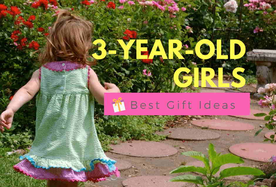 Best Gifts For A 3-Year-Old Girl - Fun & Educational ...