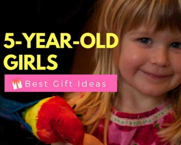 the Best Gifts For a 5-Year-Old Girl