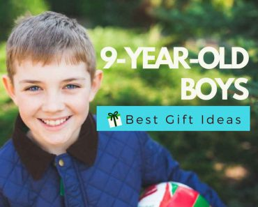12 Best Gifts For A 9 Year Old Boy