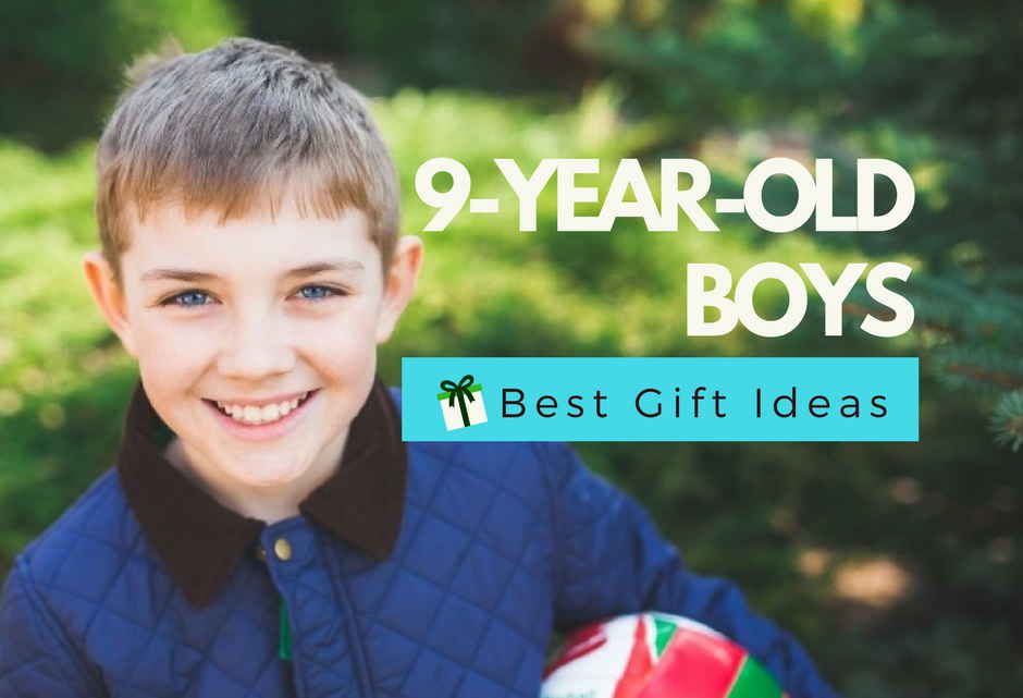 Best Gifts For A 9-Year-Old Boy