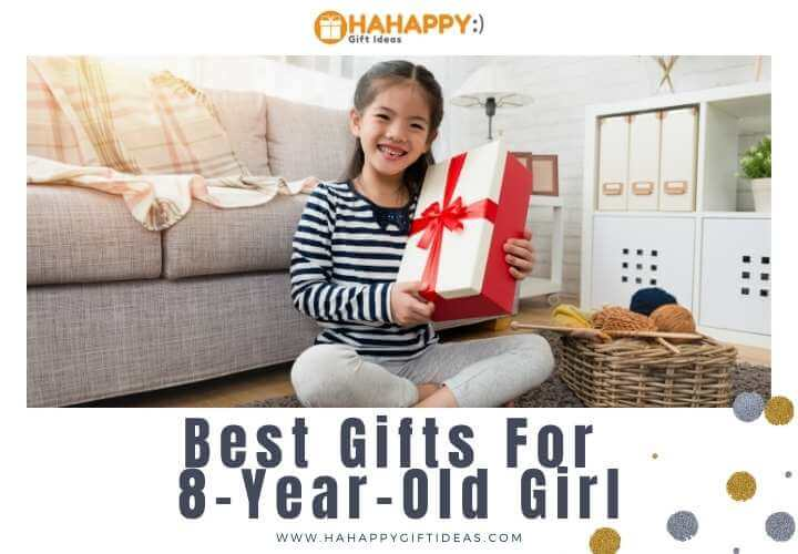 12 Best Gifts For An 8-Year-Old Girl