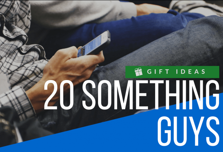 17 Top Gifts for 20 Something Guys