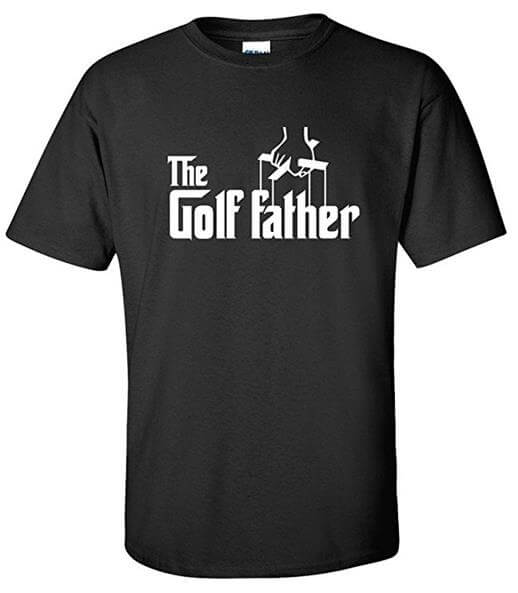 The Golf Father T Shirt
