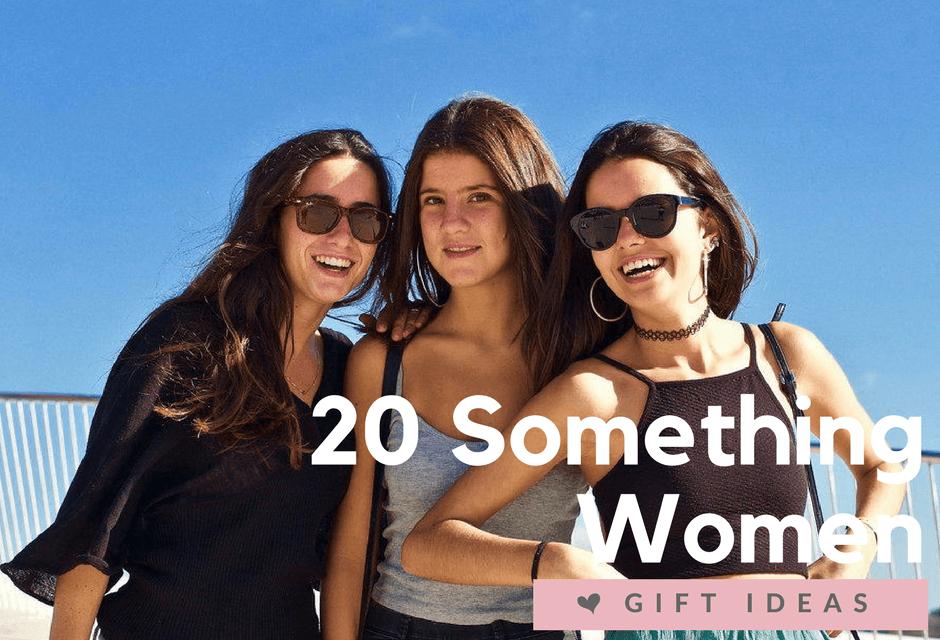 Top Gifts For Twenty-Something Women