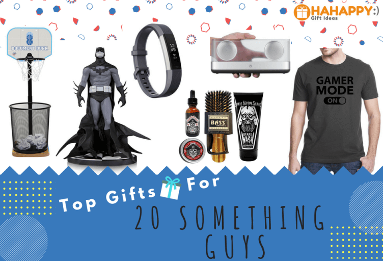 Top Gifts for 20 Something Guys
