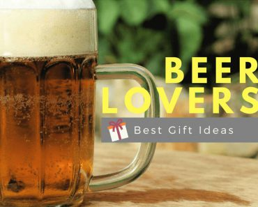 30 Best Gifts For Beer Lovers