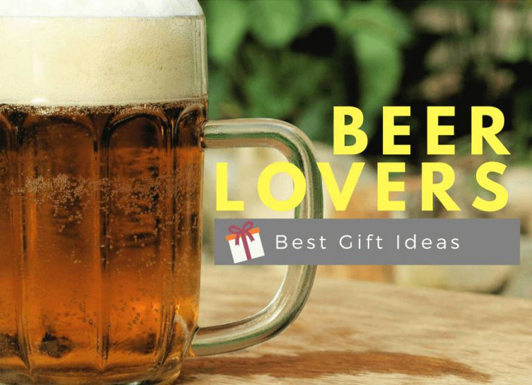 18 Best Gifts For Beer Lovers – Thye Will Love It!