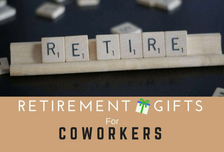 Retirement Gifts For Coworkers – 17 Thoughtful Gift Ideas That They Will Actually Love