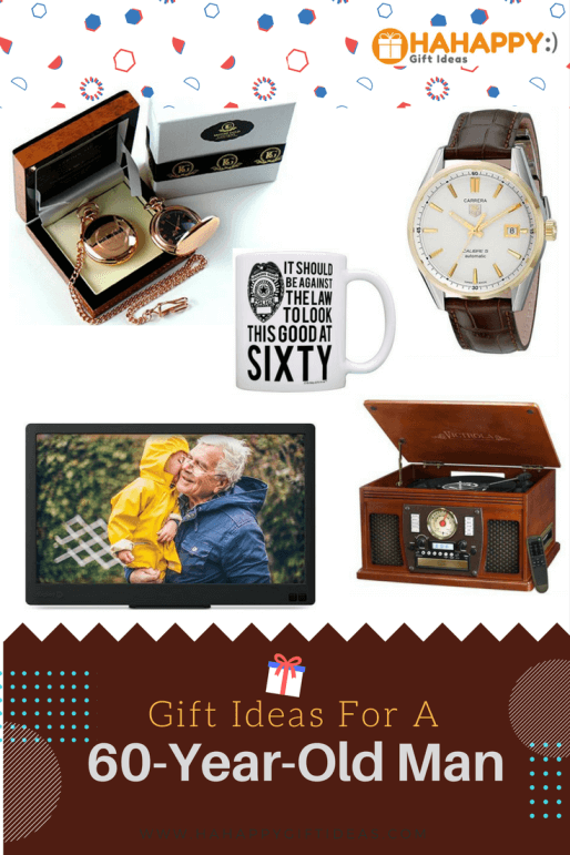 gift ideas for a 60 year old man