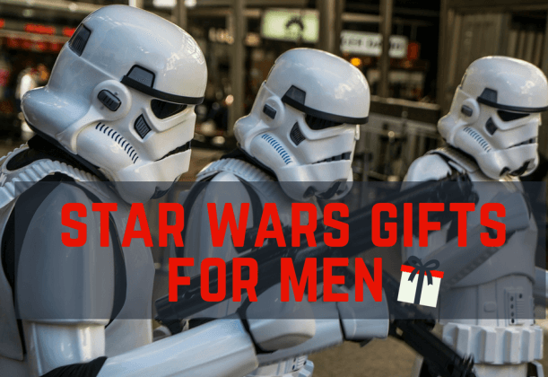 27 Best Star Wars Gifts For Men