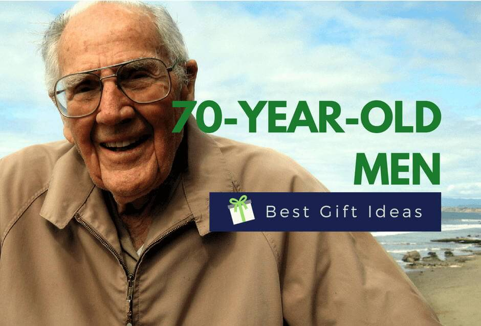 The Gifts For A 70-Year-Old Man