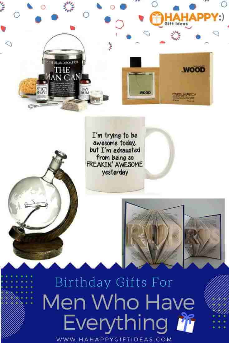 Birthday Gifts For Men Who Have Everything