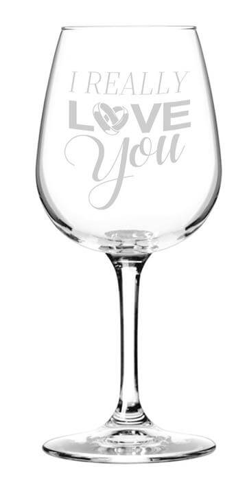 I Really Love You Romantic Wine Glass