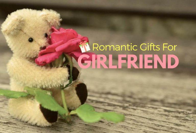 21 Romantic Gift Ideas For Girlfriend