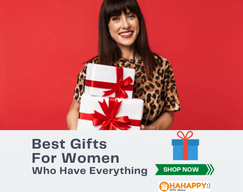 Unique Gift Ideas For A Woman Who Has Everything