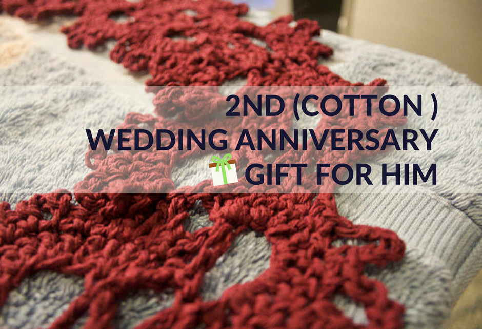 5th Wedding Anniversary Gift Ideas For Him: Cotton 2nd Wedding Anniversary Gifts For Him