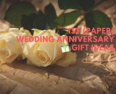 first (Paper) Wedding Anniversary Gift Ideas(1)