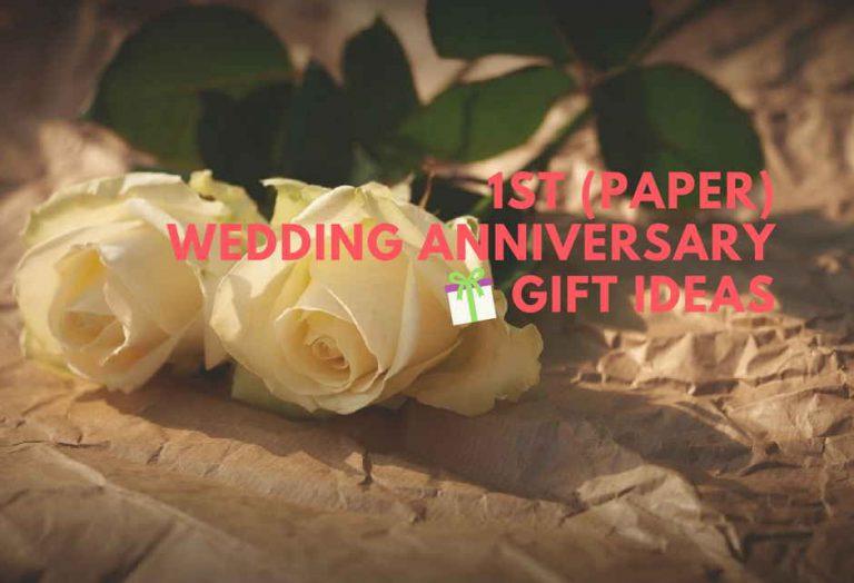 1st Wedding Anniversary Gift Ideas –  18 Paper Wedding Anniversary Gift