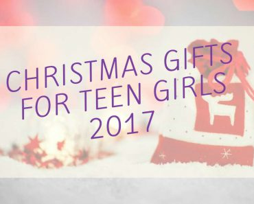 Best Christmas Gift Ideas For Teen Girls