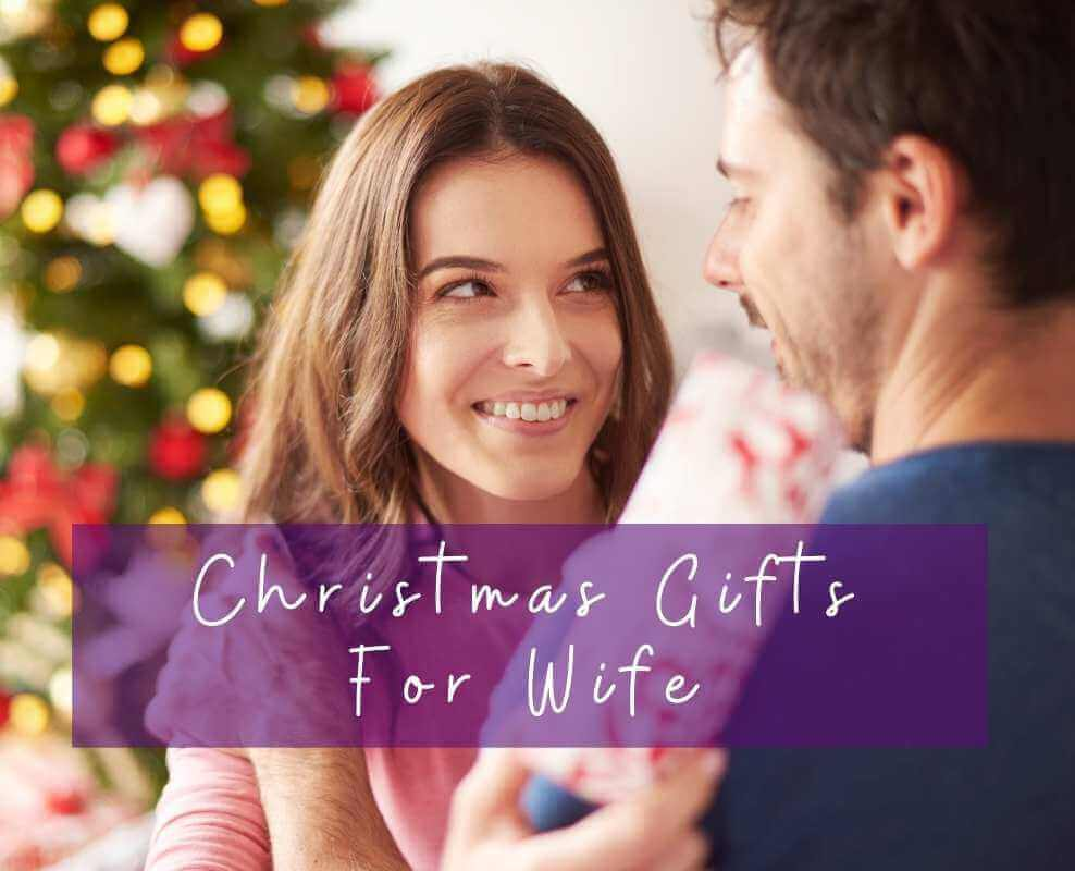 Unique Christmas Gifts For Wife - 27 Unique & Thoughtful For Her 2020