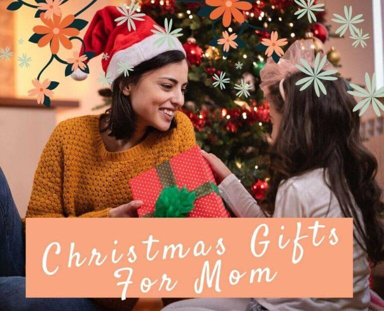 25 Good Christmas Presents for Mom