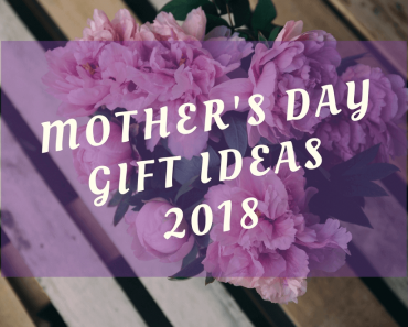 reat Mothers Day Presents & Gift Ideas