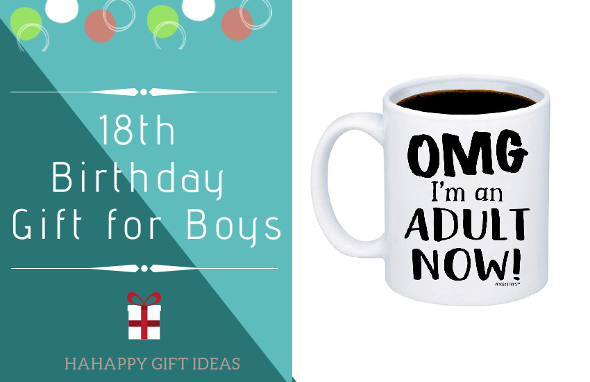Best Gift For 18 Years Old Boy