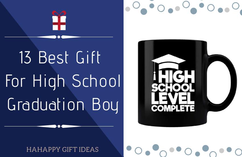 Best Gift For High School Graduation Boy