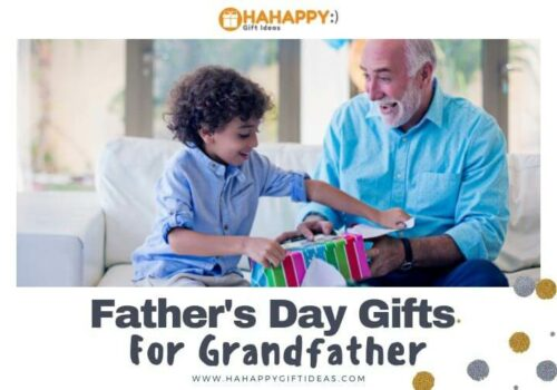 Father's Day Gift Ideas for Grandfather (37+ Gift Ideas To Melt His Heart)