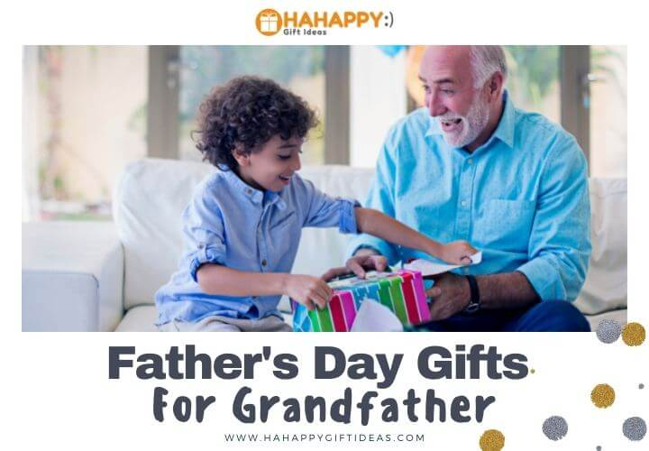 Best Father's Day Gift Ideas for Grandfather
