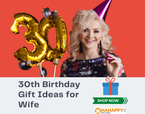 30th Birthday Gift Ideas for Wife
