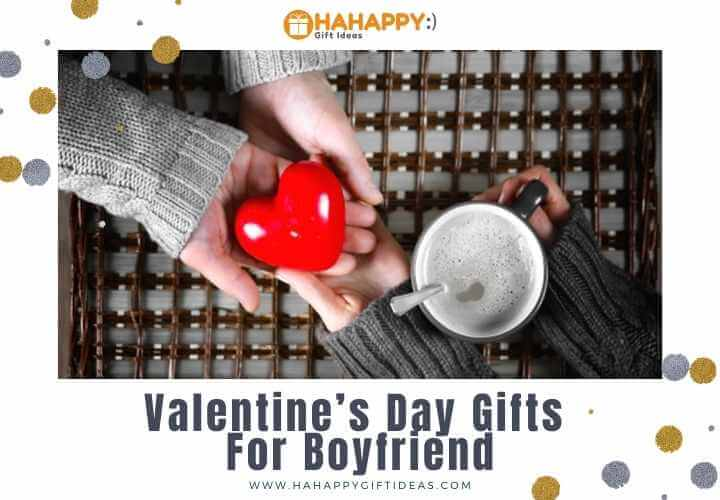 The BEST Valentine's Day Gifts For Boyfriend: Romantic Surprise Gifts