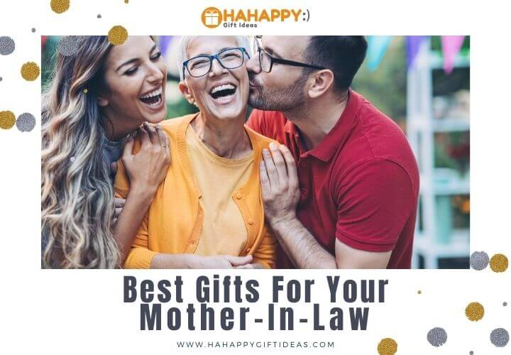 Gifts For Mother-In-Law (33 Gift Ideas To Impress Any Mother-In-Law)