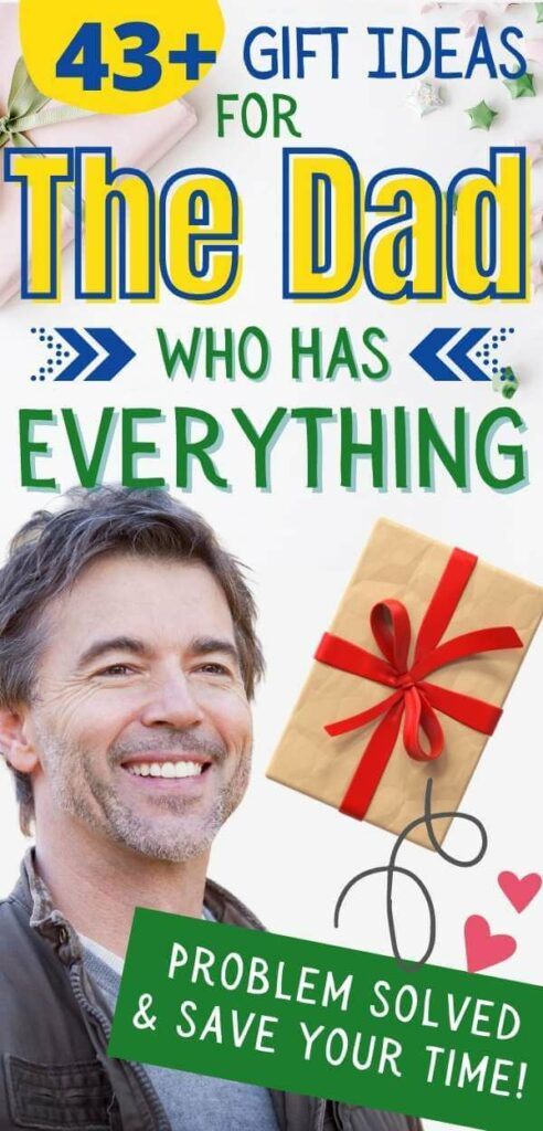 Useful Gifts For The Dad Who Has Everything