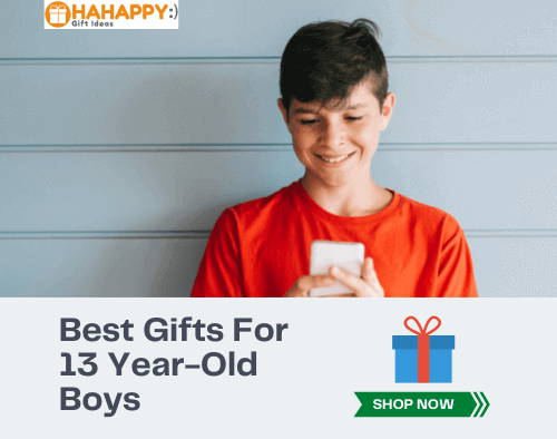 The Best Gifts For 13-Year-Old Boys
