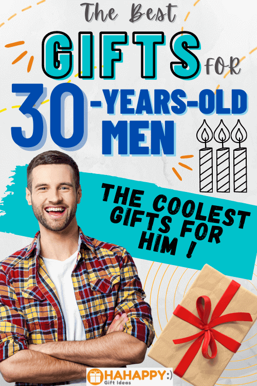 Best Gifts For 30-Year-Old Men