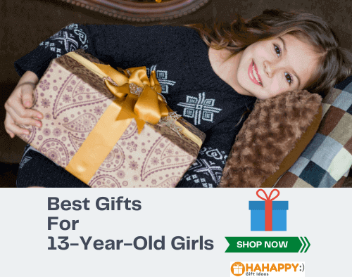 Gift for A 13-Year-Old Girl