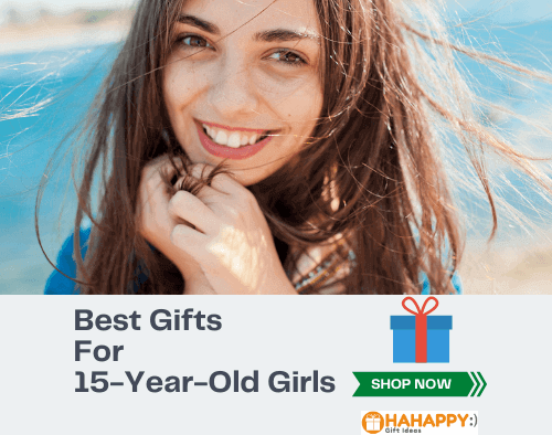 Best Gifts For 15-Year-Old Girls – Time Saving List For You
