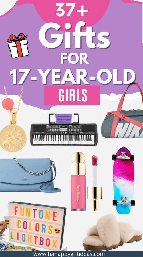 Best Gifts For 17-Year-Old Girls