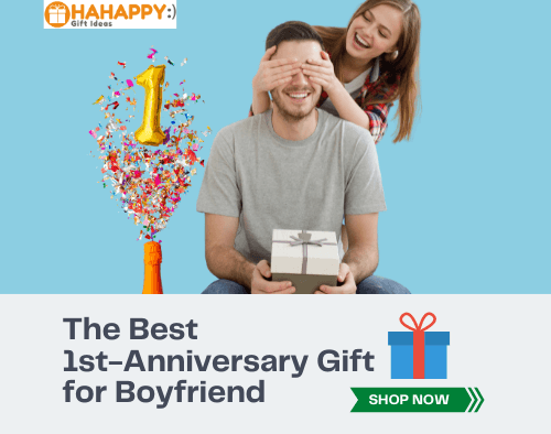 1st-Anniversary Gift for Boyfriend (Surprise him with a gift that lasts for 365 days!)